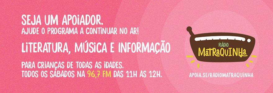 Apoie a Rádio Matraquina